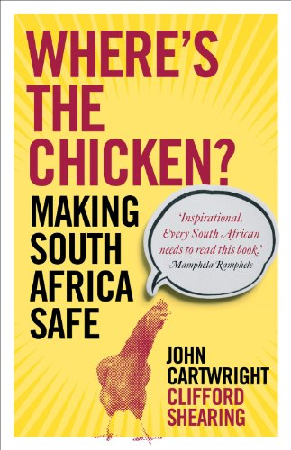 Where's the Chicken: Making South Africa Safe