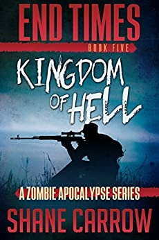 End Times V: Kingdom of Hell by [Carrow, Shane]