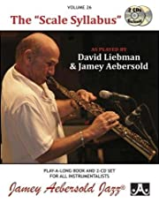 """Jamey Aebersold Jazz -- The """"scale Syllabus, Vol 26: As Played by David Liebman and Jamey Aebersold, Book & 2 CDs: Jazz Play-Along Vol.26"""