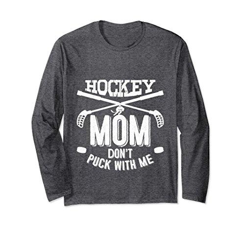 - Unisex Hockey Mom Don't Puck With Me Cute Hockey Mom T-Shirt Medium Dark Heather