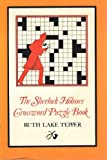 The Sherlock Holmes Crossword Puzzle Book, Ruth L. Tepper, 0517531011
