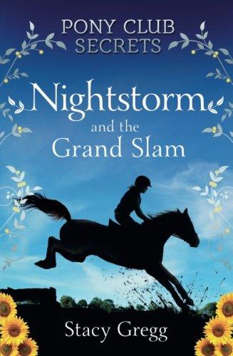 Nightstorm and the Grand Slam (Pony Club Secrets, Book 12) -
