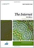 New Perspectives on the Internet: Comprehensive (New Perspectives (Thomson Course Technology)), Gary P. Schneider, Jessica Evans, 1423925068