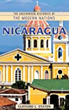 The History of Nicaragua, Clifford L. Staten, 0313360375