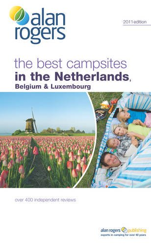 The Best Campsites in the Netherlands, Belgium & Luxembourg.