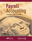 Payroll Accounting, Bernard J. Bieg, 0324313098