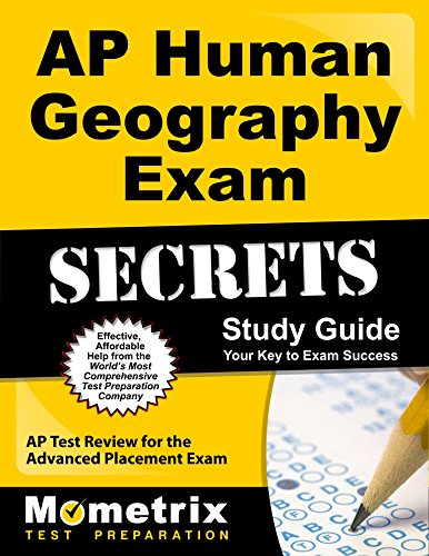 AP Human Geography Exam Secrets Study Guide: AP Test Review for the Advanced Placement Exam