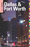 Insiders' Guide to Dallas and Fort Worth, June Naylor, 0762753137