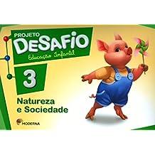 Projeto Desafio. Natureza e Sociedade - Volume 3