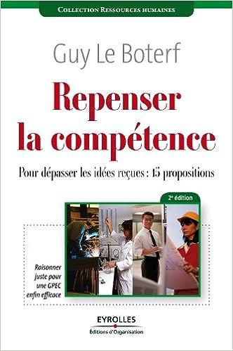 Repenser la compétence : Pour dépasser les idées reçues : quinze propositions epub pdf