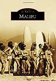 Malibu, Ben Marcus and Marc Wanamaker, 073857614X