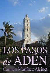 Los pasos de Adén (Spanish Edition)