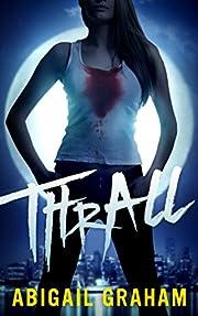 Thrall (A Vampire Romance)