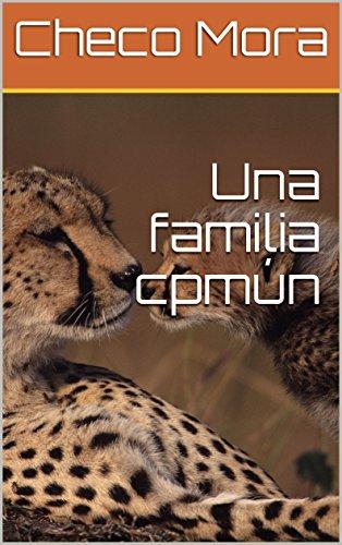 Una familia cpmn (Spanish Edition)