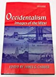 Occidentalism : Images of the West, , 0198279787