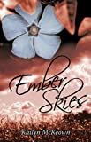 Ember Skies, Kailyn McKeown, 1450233112