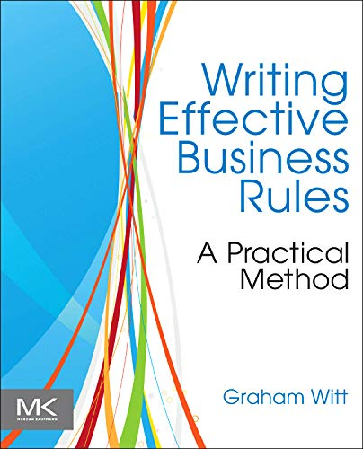 (Writing Effective Business Rules)