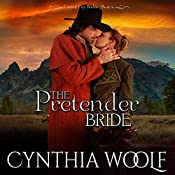 The Pretender Bride: Central City Brides, Book 4 | Cynthia Woolf