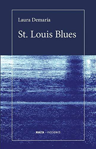 St. Louis Blues (Ficciones) (Spanish Edition)