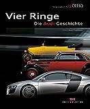 Vier Ringe – Die Audi Geschichte