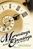 Mornings and evenings with Spurgeon, Charles H. Spurgeon, 0892217006
