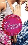 driven begehrt band 2 roman driven serie german edition