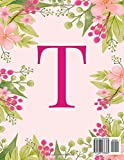 T: Monogram Initial T Notebook ~ Pink Floral Hawaiian Haze ~ Composition Notebook - Wide Ruled, 8.5 x 11, 110 pages: Journal, diary, for Women, Girls, Teens and School