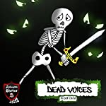 Dead Voices: Diary of a Confused Skeleton   Jeff Child