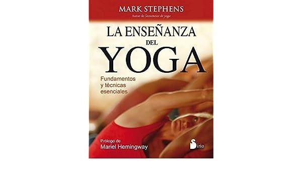 La ensenanza del yoga Spanish Edition by Mark Stephens 2015 ...