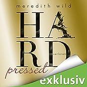Hardpressed - verloren (Hard 2) | Meredith Wild