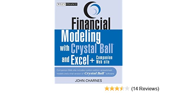 Read PDF Financial Modeling with Crystal Ball and Excel, +