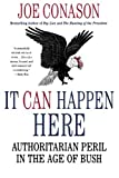 img - for It Can Happen Here: Authoritarian Peril in the Age of Bush by Joe Conason (2008-01-08) book / textbook / text book