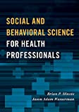 Social and Behavioral Science for Health Professionals