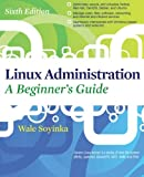 Linux Administration: A Beginners Guide, Sixth