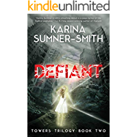 Defiant: Towers Trilogy Book Two