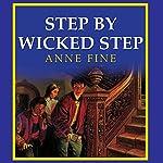 Step by Wicked Step   Anne Fine