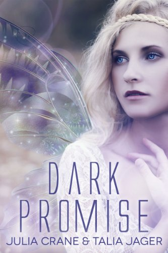 Dark Promise (Between Worlds Book 1) by [Crane, Julia, Talia Jager]