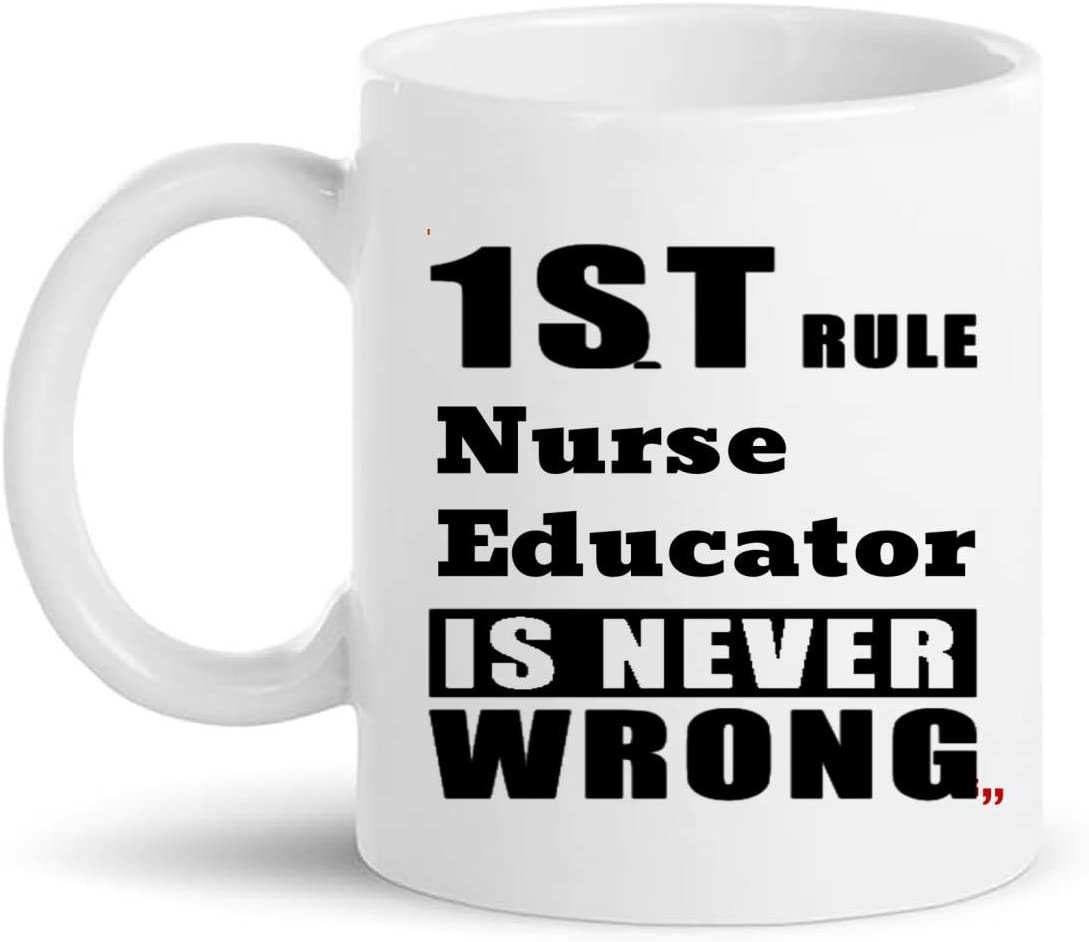 Jokes Nurse Educator Mug Gift - Nursing 11Oz Coffee Cup Gifts - Office Party Presents for Men Women Cups Mugs T-Shirt