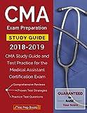 CMA Exam Preparation Study Guide 2018-2019: CMA