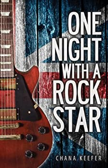 One Night With a Rock Star by [Keefer, Chana]