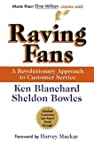 img - for Raving Fans: A Revolutionary Approach To Customer Service by Ken Blanchard (1993-05-19) book / textbook / text book