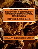 Global Higher Education Technology Transfer Benchmarks, 2013 Edition, Primary Research Group, 1574402447
