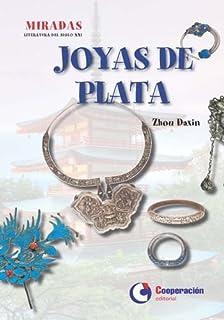 Joyas de plata (LITERATURA DEL SIGLO XXI)