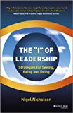 The I of Leadership - Strategies for Seeing, Beingand Doing