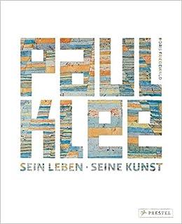 paul klee sein leben seine kunst amazonde boris friedewald bcher - Paul Klee Lebenslauf