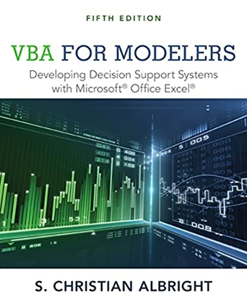 Vba For Modelers Developing Decision Support Systems With Microsoft Office Excel Albright S Christian 9781285869612 Amazon Com Books