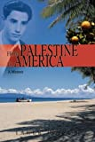 From Palestine to America, Taher Dajani, 0595717845
