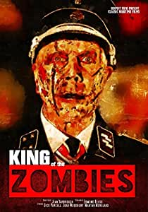 King of the Zombies: Classic Films