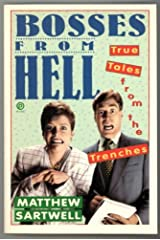 Bosses from Hell: True Tales from the Trenches Paperback