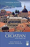 img - for Beginner's Croatian with 2 Audio CDs (Hippocrene Beginner's) book / textbook / text book